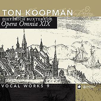 Buxtehude / Koopman / Amsterdam Baroque - Buxtehude / Koopman / Amsterdam Baroque: Complete Works 19: Vocal Works 9 [CD] USA import