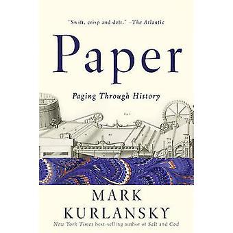 Papel - localizar a través de la historia de Mark Kurlansky - libro 9780393353709
