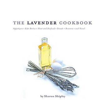 Den lavendel kokboken av Sharon Shipley - 9780762418305 bok