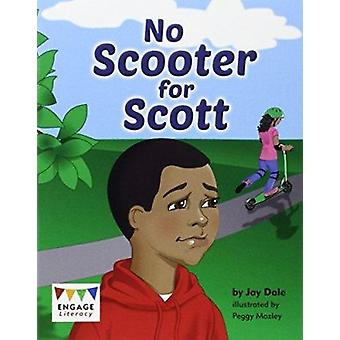No Scooter for Scott by Jay Dale - Peggy Mozley - 9781406299625 Book
