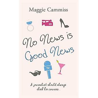 No News is Good News by Maggie Cammiss - 9781786150875 Book
