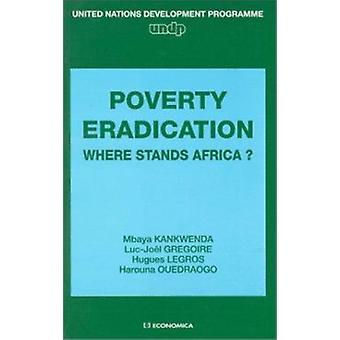 Beseitigung der Armut - wo steht Afrika? durch Kankwenda Mbaya - Luc-Jo
