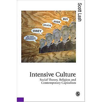 Intensiivinen kulttuuri - sosiaalinen teoria - uskonto ja nykyaikainen Capitali