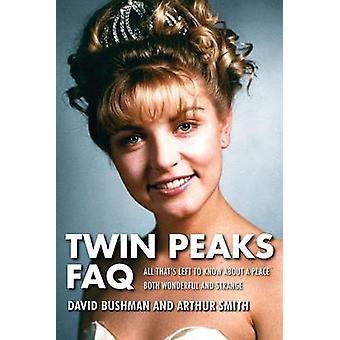 Twin Peaks FAQ - alt hvad der er venstre at vide om et sted både vidunderlige
