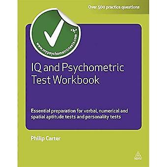 QI et Test psychométrique classeur: une préparation essentielle pour les Tests d'Aptitude verbale, numérique et spatiale et Tests de personnalité
