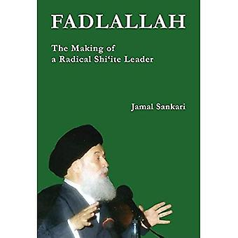 Fadlallah: Het maken van een radicale sjiitische leider