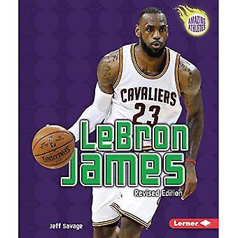 LeBron James (3: e reviderade upplagan) (fantastiska idrottare)