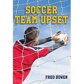 Fotboll Team upprörd (Fred Bowen sport berättelser: fotboll)