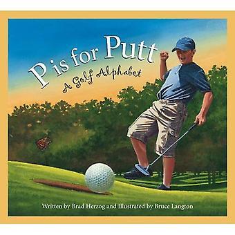 P är för Putt: en Golf-alfabetet