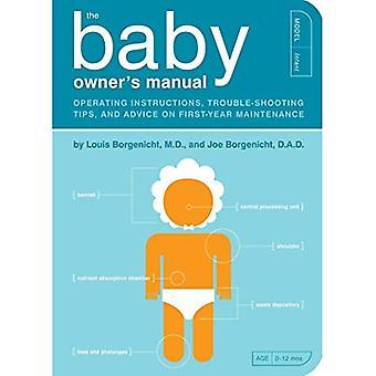 I bruksanvisningen till Baby: bruksanvisning, felsökning Tips och råd om första årets underhåll