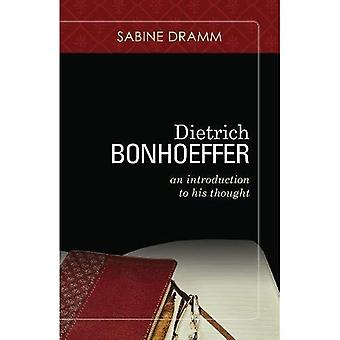 Dietrich Bonhoeffer: An Introduction to His Thought