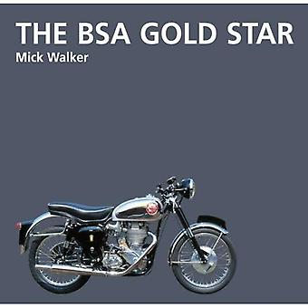The Bsa Gold Star: Motorcycle History