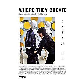 Waar ze creëren Japan: Creatieve studio's neergeschoten door Paul Barbera (waar ze creëren serie)