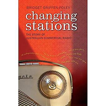 Veranderende Stations: Een geschiedenis van commerciële Radio in Australië
