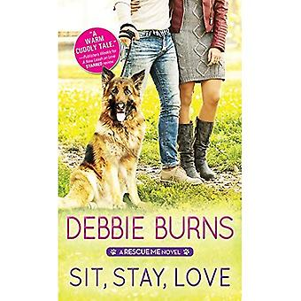 Sit, Stay, Love (Rescue Me)