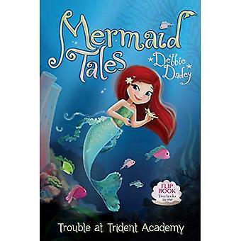 Trouble at Trident Academy/Battle of the Best Friends: Mermaid Tales Flip� Book #1-2 (Mermaid Tales)
