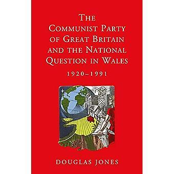 El partido comunista de Gran Bretaña y la cuestión nacional en país de Gales, 1920-1991