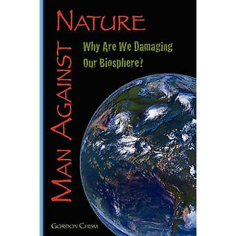 Man Against Nature by Chism & Gordon