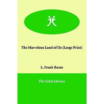 バウムと l. フランクによるオズの素晴らしい土地