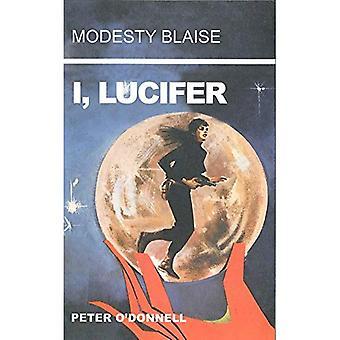Bescheidenheid Blaise: I, Lucifer