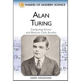 Alan Turing-génie informatique et Codebreaker en temps de guerre par Ray Spangenb
