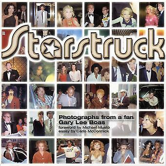 Starstruck - Photographs from a Fan by Gary Boas - 9780966427257 Book