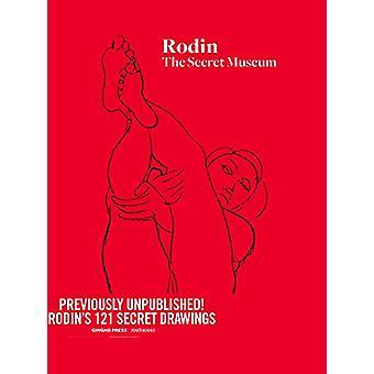 Rodin - The Secret Museum by Rodin - The Secret Museum - 9781584237099