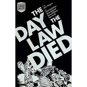Judge Dredd - the Day the Law Died by John Wagner - Brian Bolland - Mi