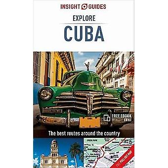 Insight Guides Explore Cuba (Travel Guide with Free eBook) by Insight