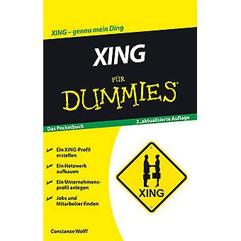 Xing Fur Dummies (2nd Revised edition) by Constanze Wolff - 978352771