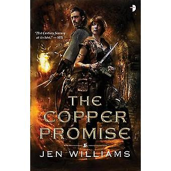 The Copper Promise by Jen Williams - 9780857665768 Book