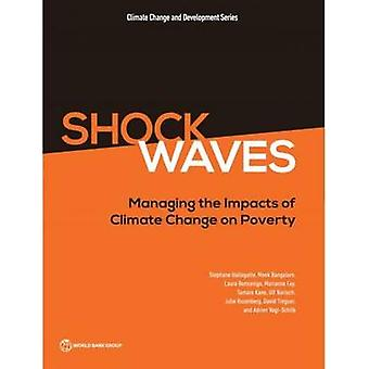 Shock Waves - Managing the Impacts of Climate Change on Poverty by Mar