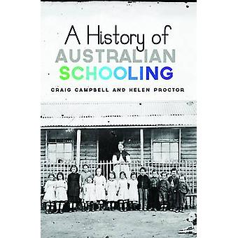 A History of Australian Schooling door Craig Campbell - 9781742371825 B
