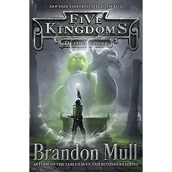 Death Weavers by Brandon Mull - 9781442497108 Book