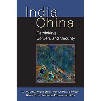 Indien-China: Umdenken, Grenzen und Sicherheit (Konfigurationen: kritische Studien der Weltpolitik)
