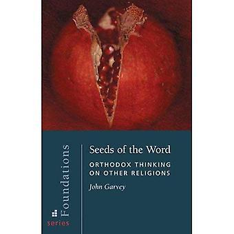 Zaden van het woord: Orthodox denken over andere godsdiensten