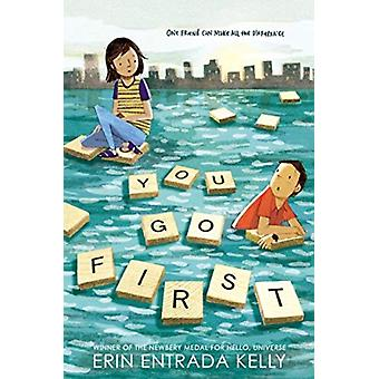 You Go First by Erin Kelly