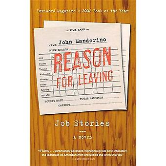 Reason for Leaving - Job Stories by John Manderino - 9780897336352 Book