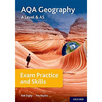 AQA A Level Geography Exam Practice by Bayliss & Tim