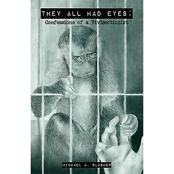 They All Had Eyes by Michael Slusher