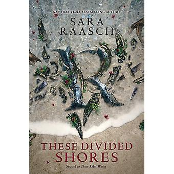 These Divided Shores by Sara Raasch