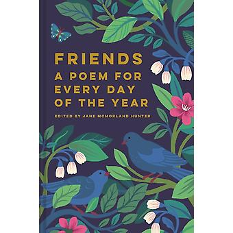 Friends A Poem for Every Day of the Year by Jane Hunter