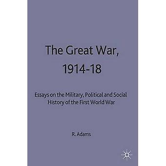 Great War by Adams & R. J. Q.