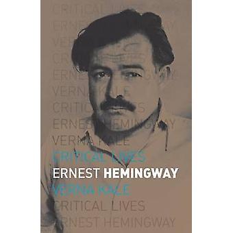 Ernest Hemingway von Verna Kale - 9781780235783 Buch