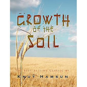 Growth of the Soil by Hamsun & Knut