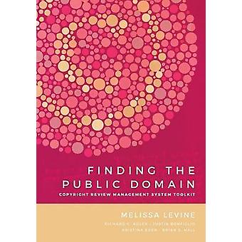 Finding the Public Domain Copyright Review Management System Toolkit by Levine & Melissa