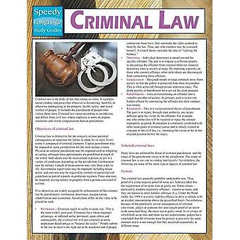 Criminal Law Speedy Study Guides by Publishing LLC & Speedy