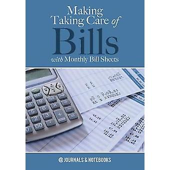 Making Taking Care of Bills with Monthly Bill Sheets by Journals Notebooks