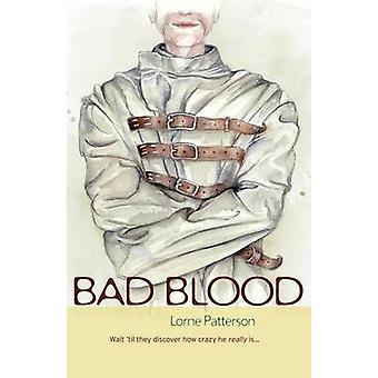 Bad Blood by Patterson & Lorne
