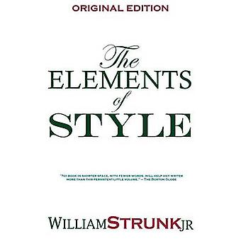 The Elements of Style by William & Strunk Jr.